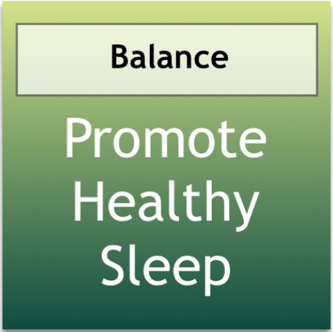 Promote Healthy Sleep