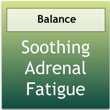 Soothing Adrenal Fatigue